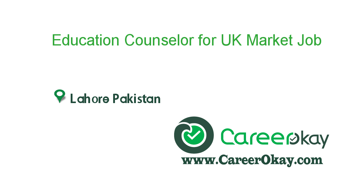 Education Counselor for UK Market