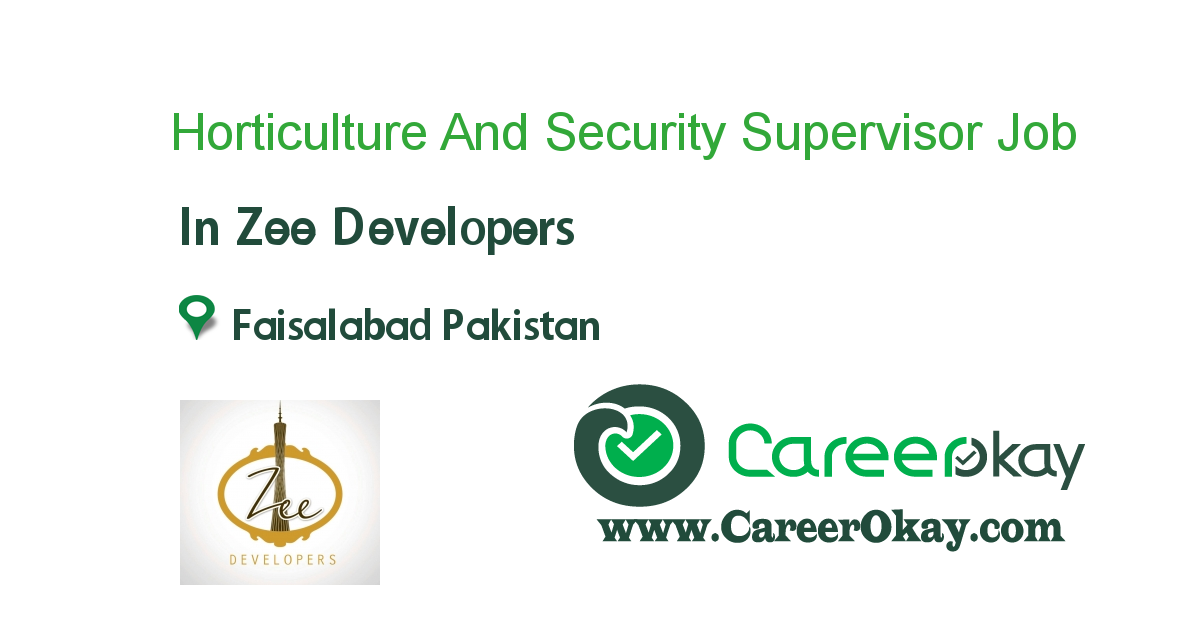 Horticulture And Security Supervisor