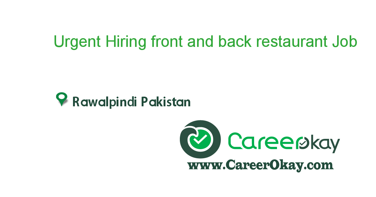 Urgent Hiring front and back restaurant staff in rawalpindi