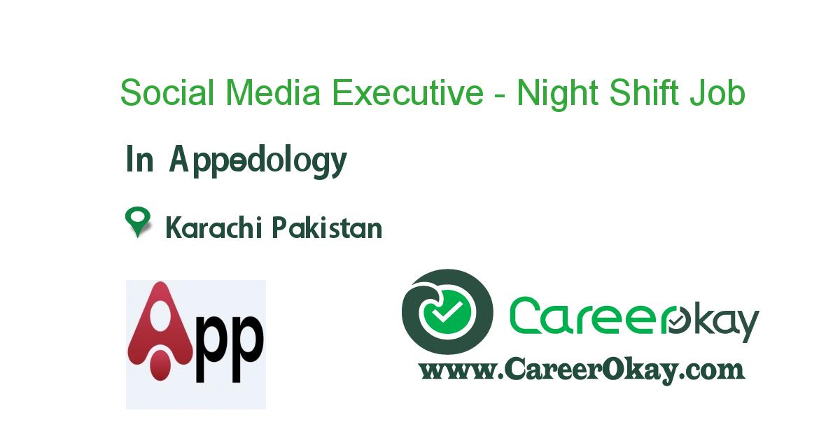 Social Media Executive - Night Shift