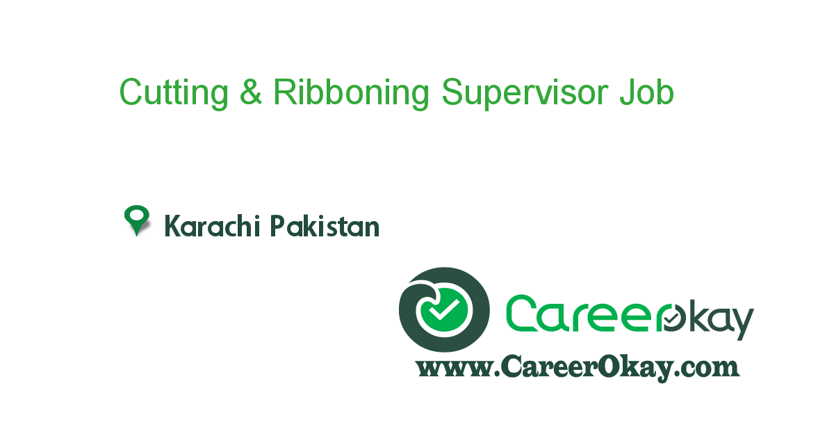 Cutting & Ribboning Supervisor