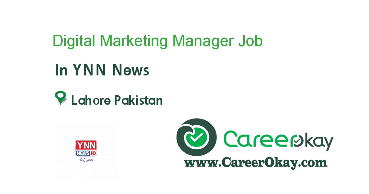 Digital Marketing Manager - DHA Lahore