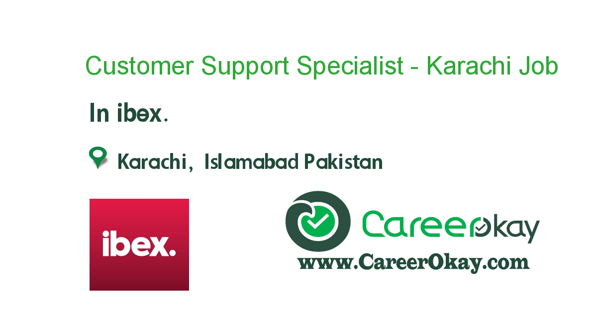 Customer Support Specialist - Karachi