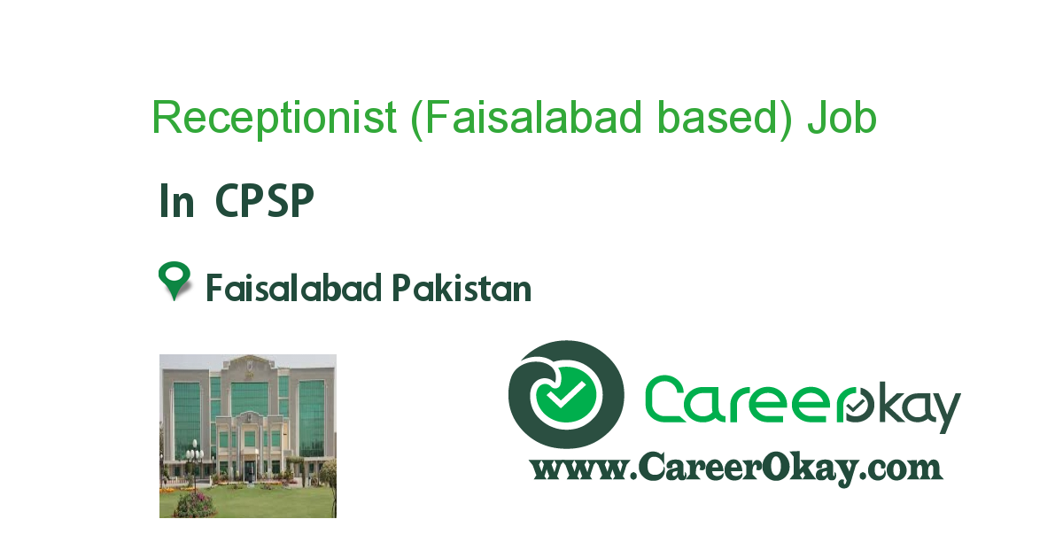 Receptionist (Faisalabad based)
