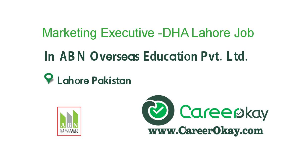 Marketing Executive -DHA Lahore