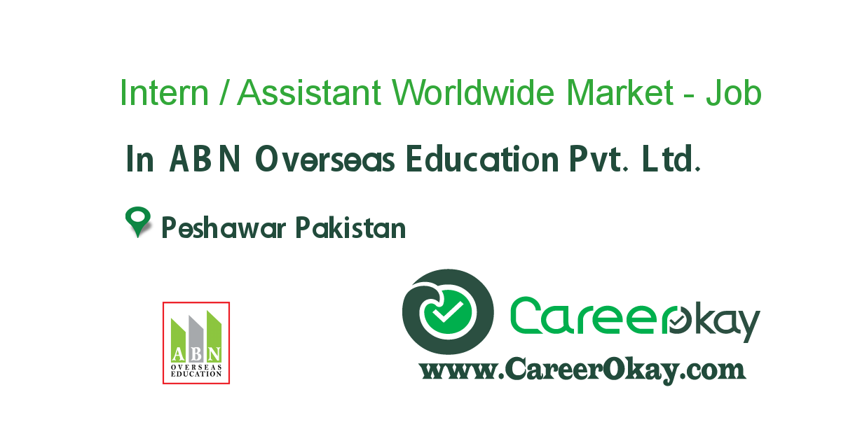 Intern / Assistant Worldwide Market - Peshawar
