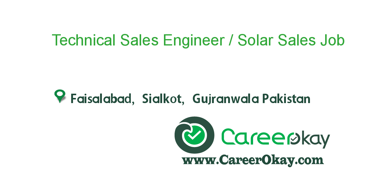 Technical Sales Engineer / Solar Sales Engineer