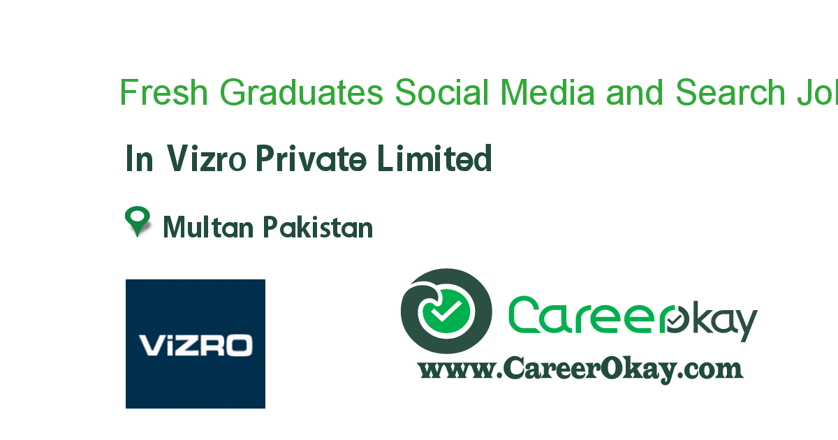 Fresh Graduates Social Media and Search - Multan