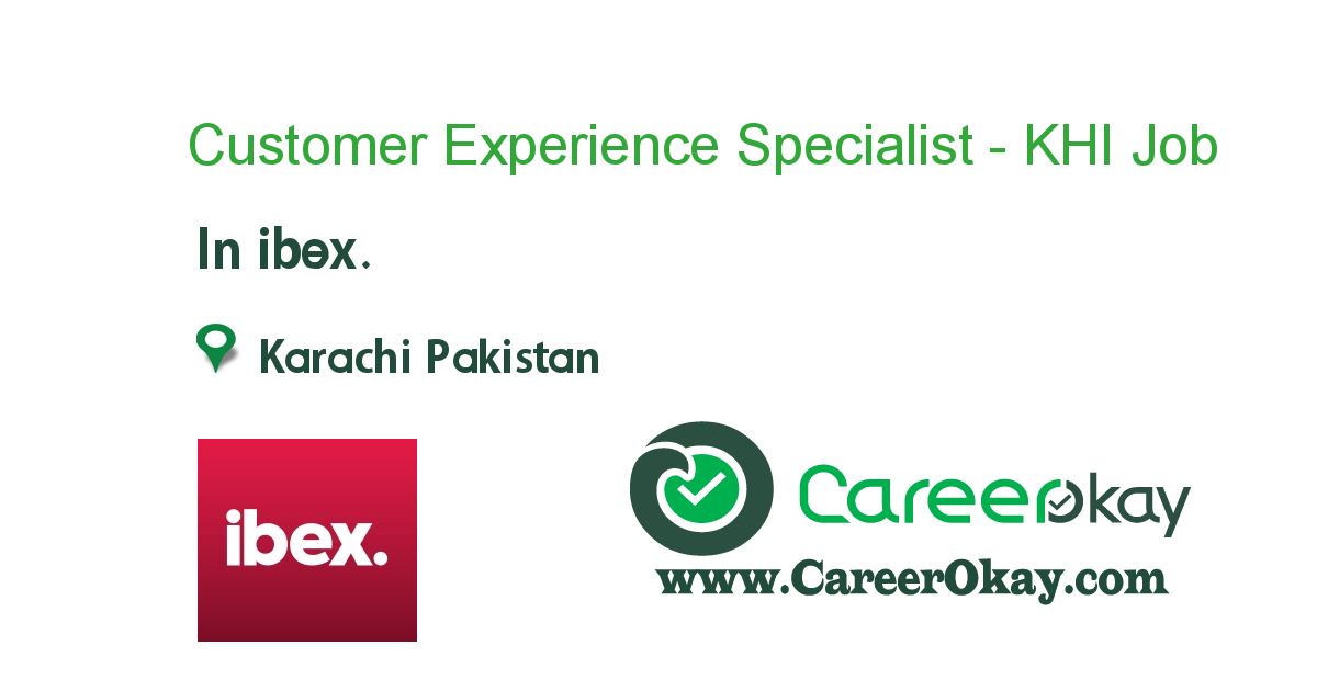 Customer Experience Specialist - KHI