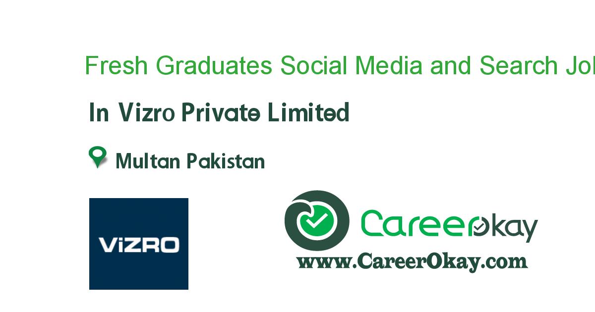 Fresh Graduates Social Media and Search