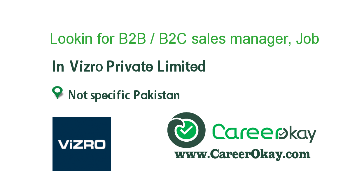 Lookin for B2B / B2C sales manager, (Remote Position)