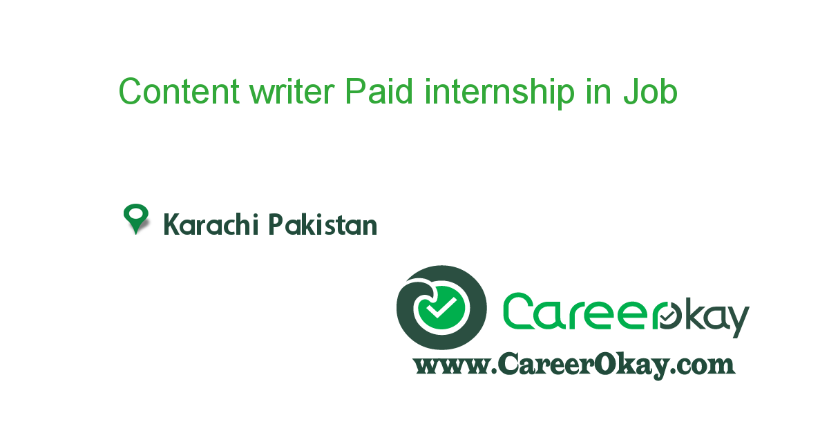 Content writer Paid internship in Karachi