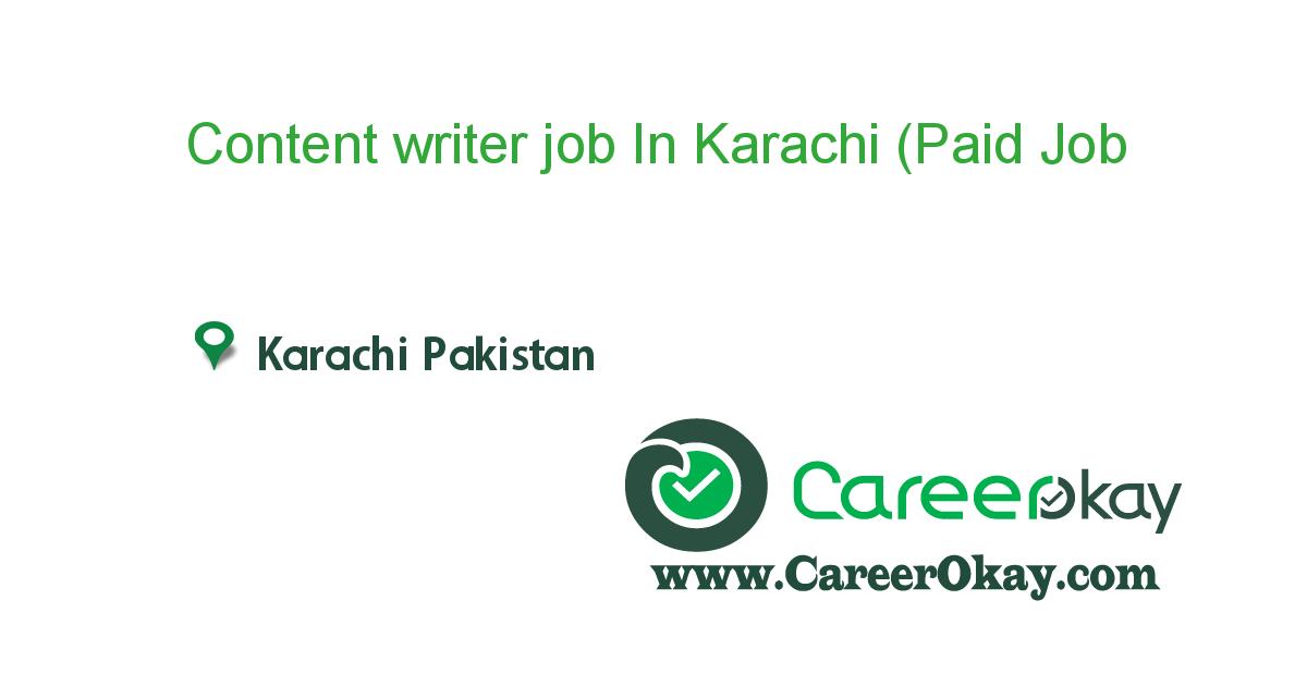 Content writer job In Karachi (Paid Internship)