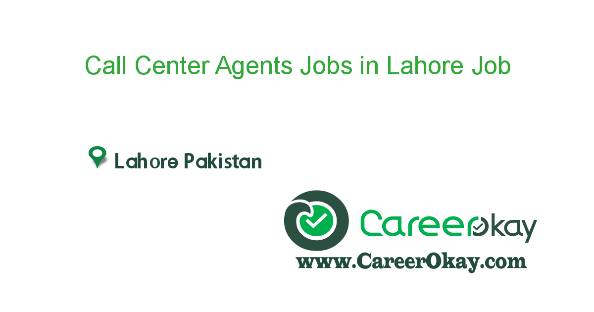 Call Center Agents Jobs in Lahore Pakistan