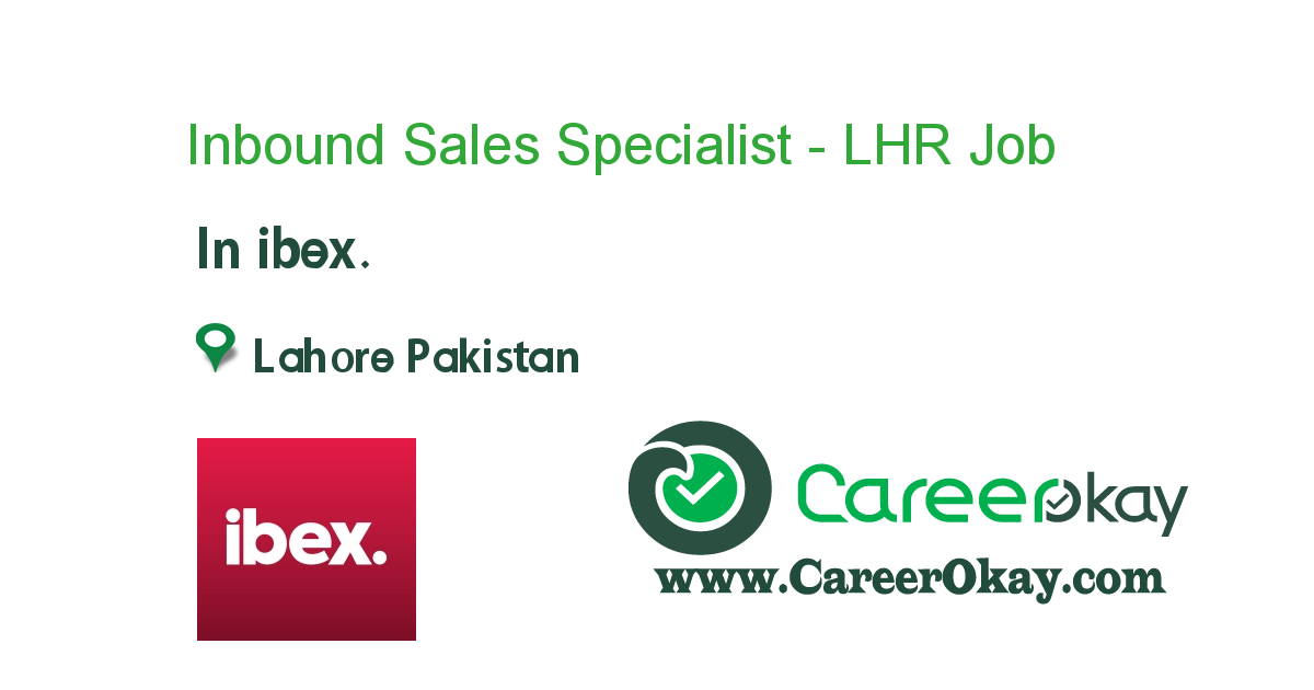 Inbound Sales Specialist - LHR