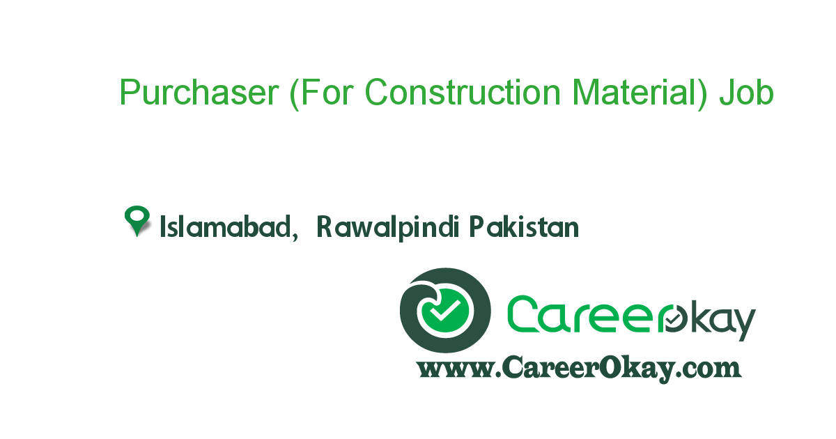 Purchaser (For Construction Material)
