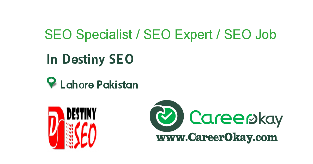 SEO Specialist / SEO Expert / SEO Executive