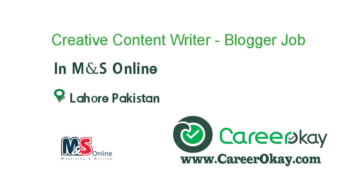 Creative Content Writer - Blogger