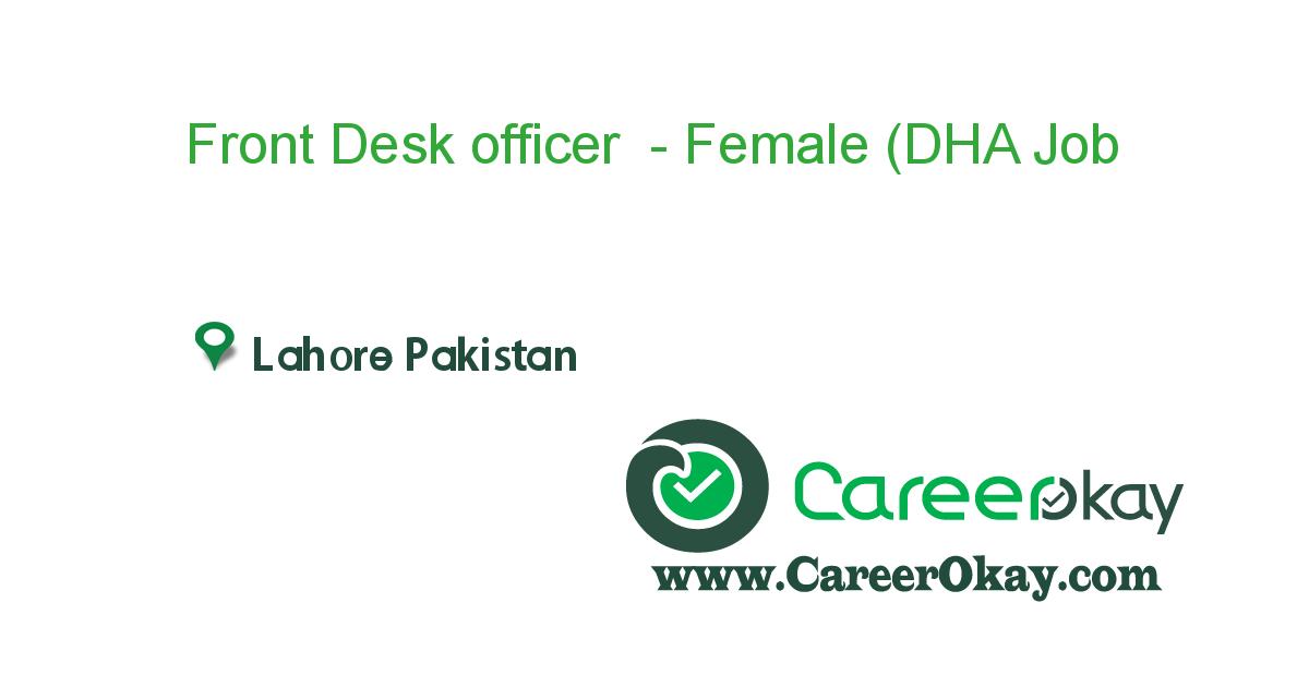 Front Desk officer - Female (DHA Lahore)