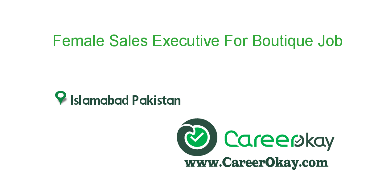 Female Sales Executive For Boutique