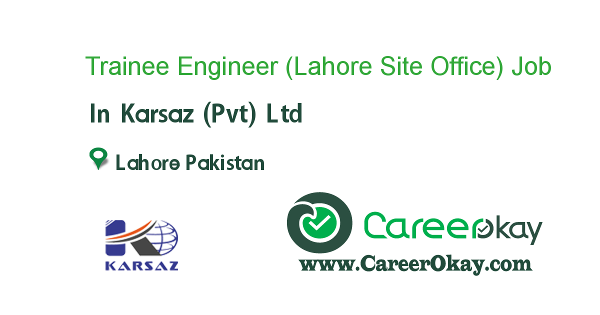 Trainee Engineer (Lahore Site Office)