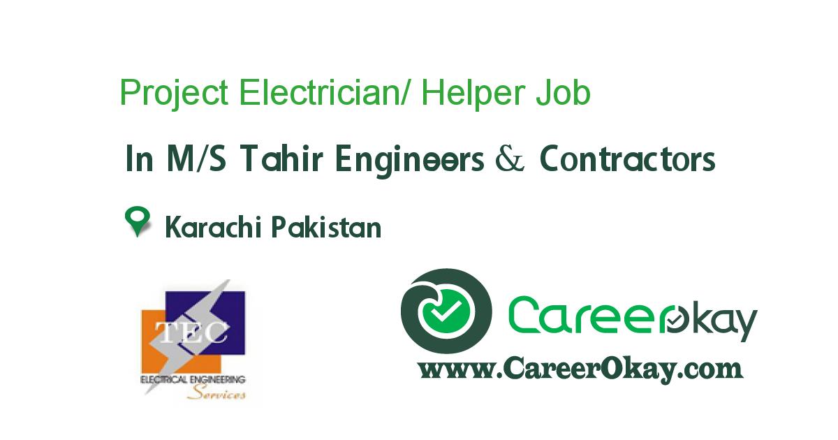 Project Electrician/ Helper