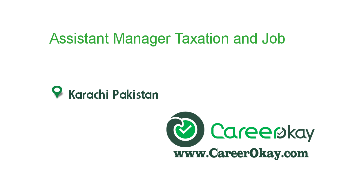 Assistant Manager Taxation and Compliance
