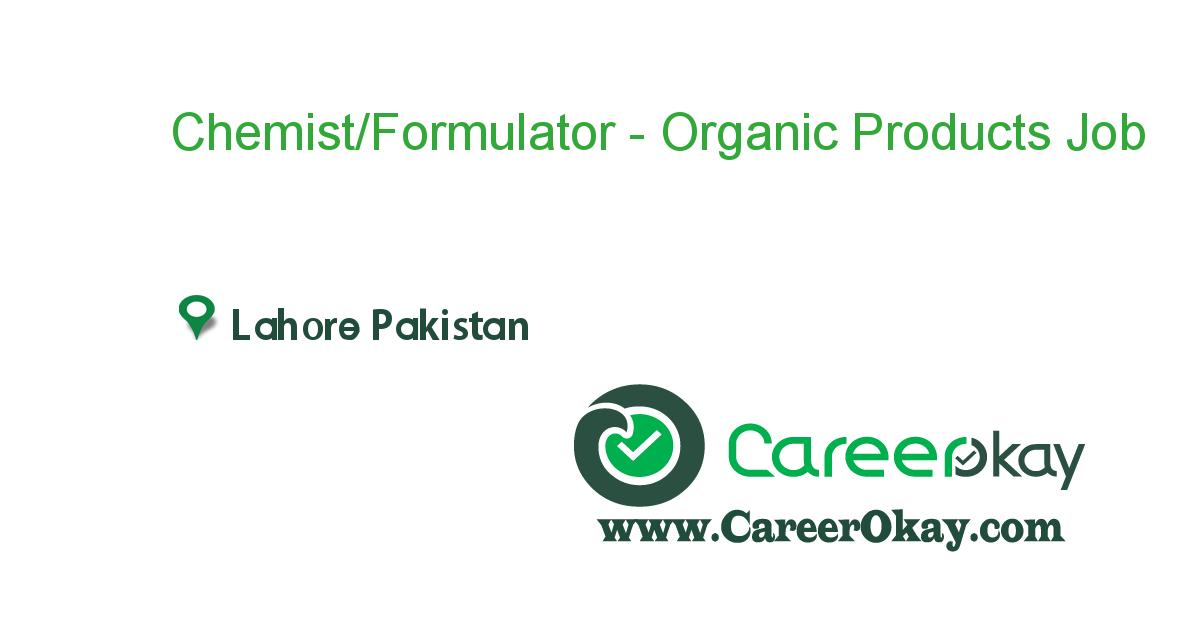 Chemist/Formulator - Organic Products