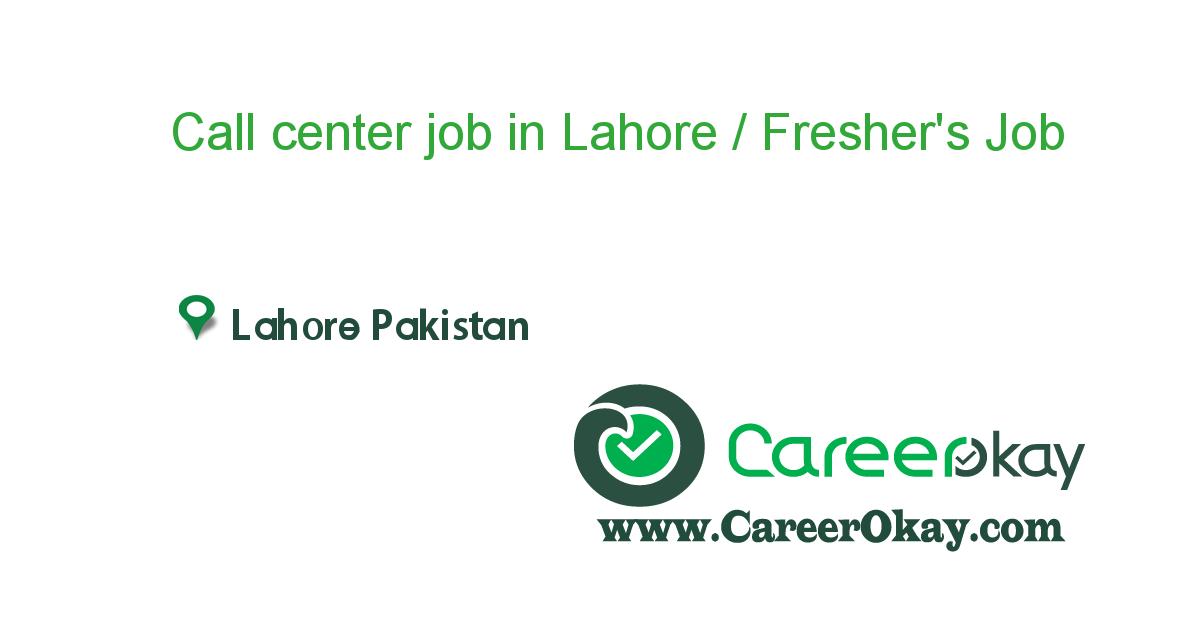 Call center job in Lahore / Fresher's Apply( Boys/ Girls )