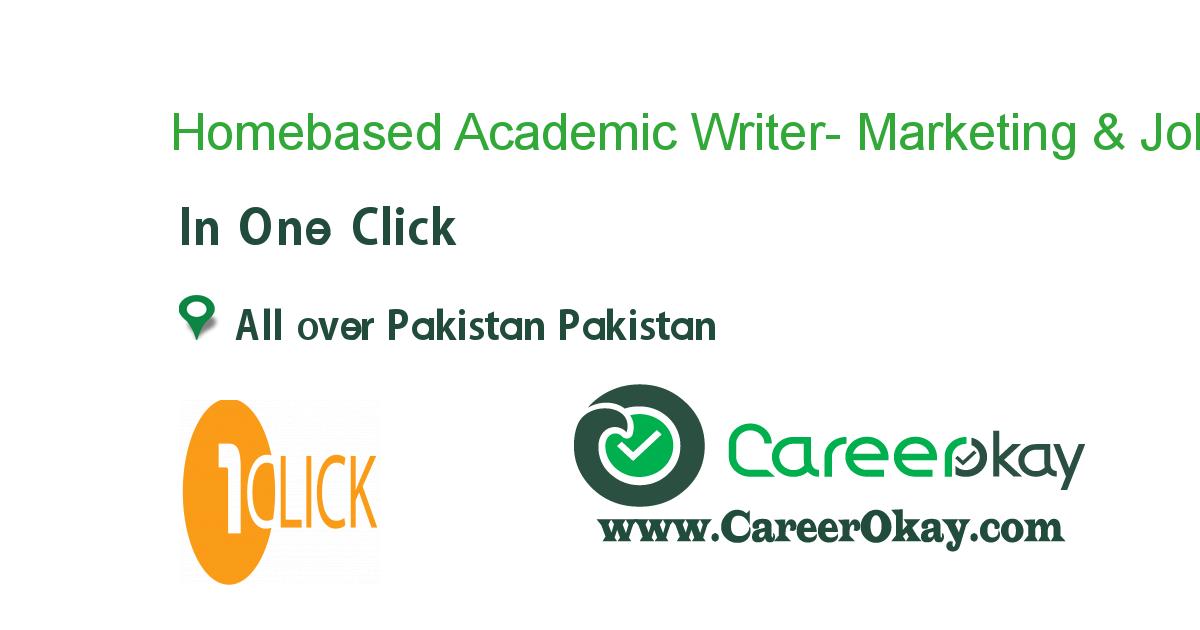 Homebased Academic Writer- Marketing & Management