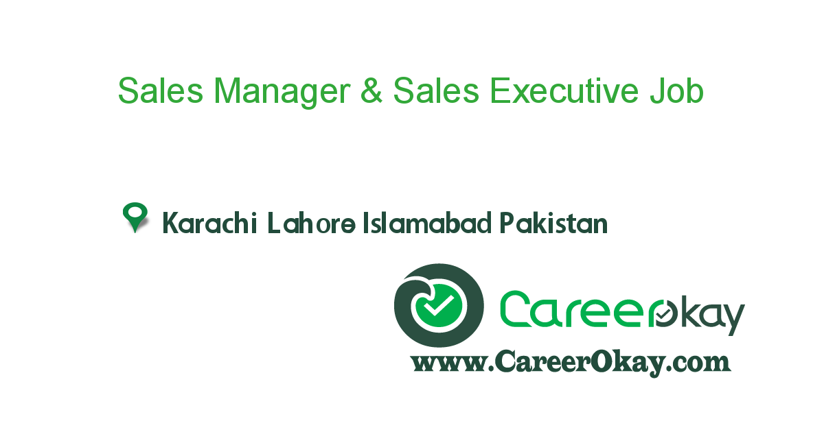 Sales Manager & Sales Executive