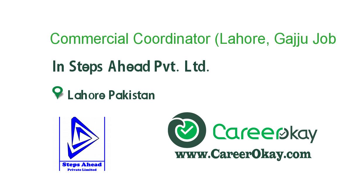 Commercial Coordinator (Lahore, Gajju Mattah)