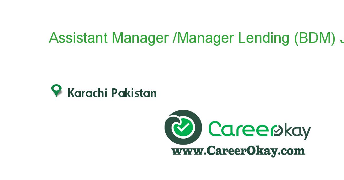 Assistant Manager /Manager Lending (BDM)